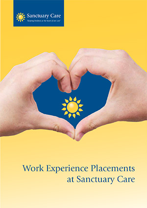 Sanctuary Care's Work Experience Placements Brochure